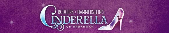 Rodgers + Hammerstein's CINDERELLA On Broadway